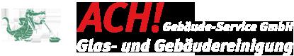 Logo von ACH! Gebäude-Service GmbH
